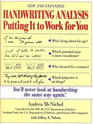 Handwriting Analysis By McNichol, Andrea/ Nelson, Jeffrey A.