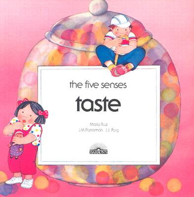 Taste By Rius, Maria/ Parramon, Jose Maria/ Puig, J. J.