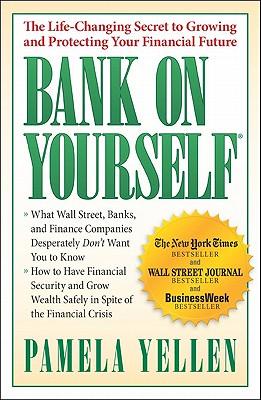Bank on Yourself By Yellen, Pamela G.