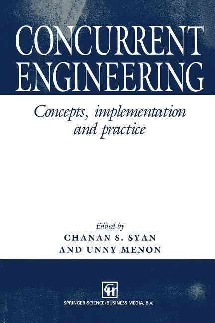 Concurrent Engineering By Syan, C. S. (EDT)/ Menon, U. (EDT)